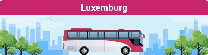Bus Ticket Luxemburg buchen