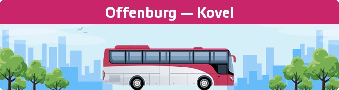 Bus Ticket Offenburg — Kovel buchen